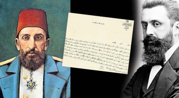 Siyonizm'in kurucusunun Abdülhamid'e yolladığı mektup Osmanlı arşivinden çıktı